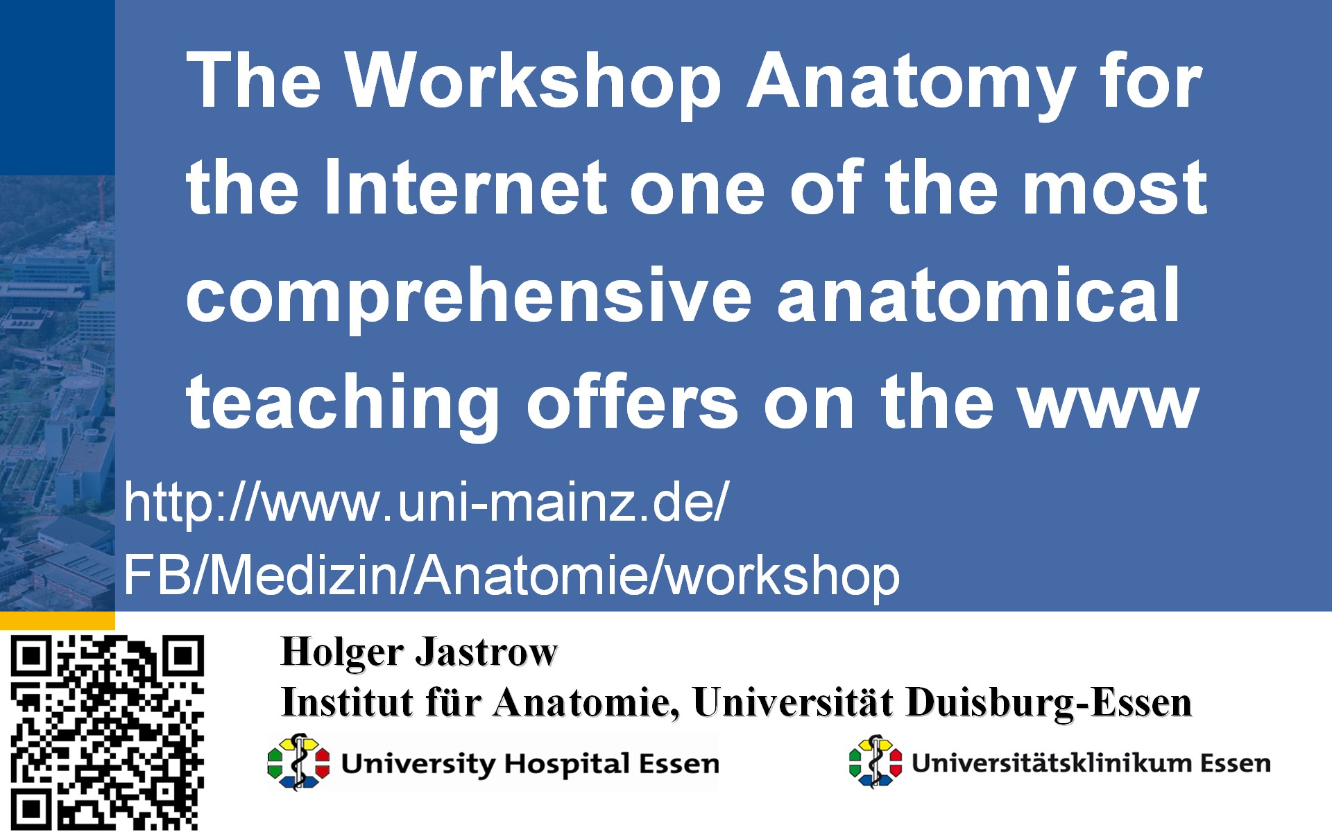 Information on the Workshop Anatomy for the internet